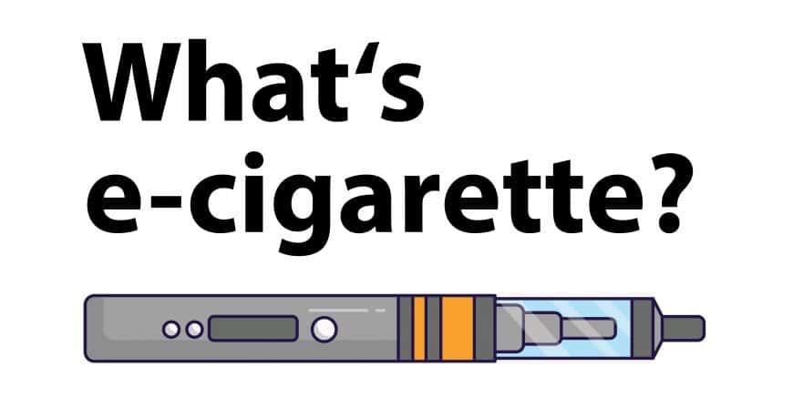 What's e-cigarette